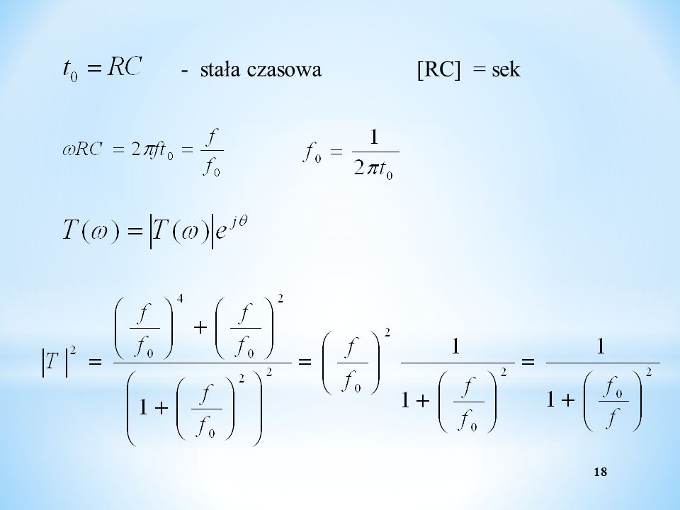 - stała czasowa [RC] = sek